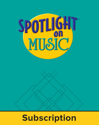 Spotlight on Music, Grade 7, Electronic Student Edition