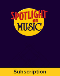 Spotlight on Music, Grade 8, Electronic Student Edition