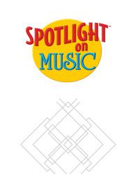 Spotlight on Music, Grades Pre K-8, Master Index