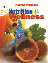 Nutrition & Wellness, Student Workbook