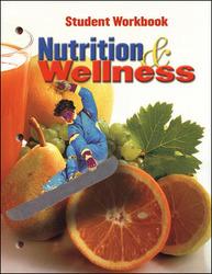 Nutrition & Wellness, Student Workbook