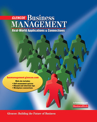 Business Management: Real-World Applications and Connections, Student Edition