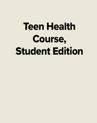 Teen Health Course, Student Edition