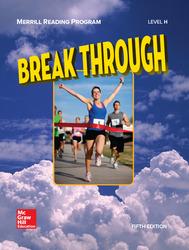 Merrill Reading Program, Break Through Student Reader, Level H