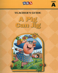 Basic Reading Series. A Pig Can Jig, Teacher Guide, Level A