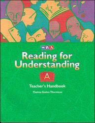 Reading for Understanding, Teacher's Handbook A, Grades 1-3