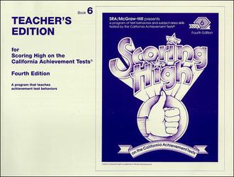 Scoring High on the California Achievement Tests (CAT),  Grade 6 Teacher Edition