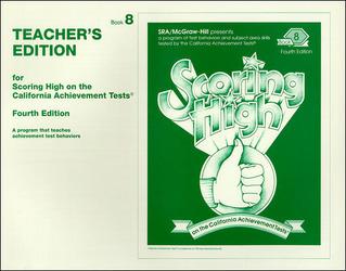 Scoring High on the California Achievement Tests (CAT),  Grade 8 Teacher Edition