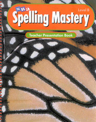 Spelling Mastery Level B, Teacher Presentation Book