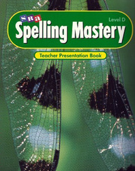 Spelling Mastery Level D, Teacher Presentation Book
