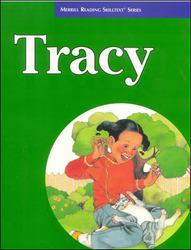 Merrill Reading Skilltext® Series, Tracy Student Edition, Level 3.5
