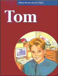 Merrill Reading Skilltext® Series, Tom Student Edition, Level 5.2