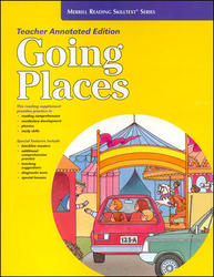Merrill Reading Skilltext® Series, Going Places Teacher Edition, Grade K