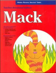 Merrill Reading Skilltext® Series, Mack Teacher Edition, Level 1.5
