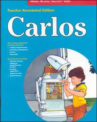 Merrill Reading Skilltext® Series, Carlos Teacher Edition, Level 3.3