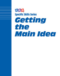 Specific Skills Series, Getting the Main Idea, Preparatory Level