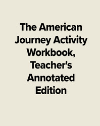 The American Journey Activity Workbook, Teacher's Annotated Edition
