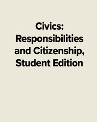Civics: Responsibilities and Citizenship, Student Edition