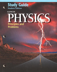 Glencoe Glencoe Physics: Principles & Problems, Study Guide, Student Edition