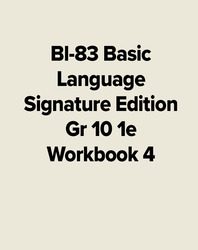 Bl-83 Basic Lang Signature Edition Gr 10 1e Workbook 4