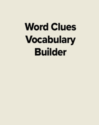Word Clues Vocabulary Builder
