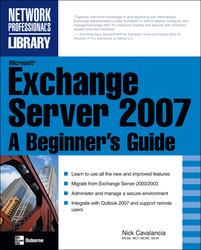 Microsoft Exchange Server 2007: A Beginner's Guide