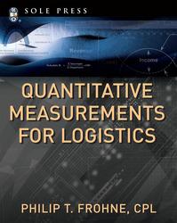 Quantitative Measurements for Logistics