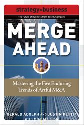 Merge Ahead: Mastering the Five Enduring Trends of Artful M&A