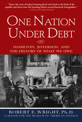 One Nation Under Debt: Hamilton, Jefferson, and the History of What We Owe