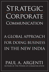 Strategic Corporate Communications: A Global Approach for Doing Business in the New India