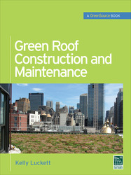 Green Roof Construction and Maintenance (GreenSource Books)