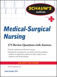 Schaum's Outline of Medical-Surgical Nursing