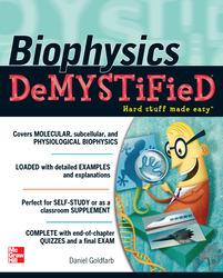 Biophysics DeMYSTiFied
