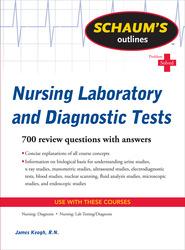 Schaum's Outline of Nursing Laboratory and Diagnostic Tests