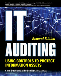 IT Auditing Using Controls to Protect Information Assets, 2nd Edition