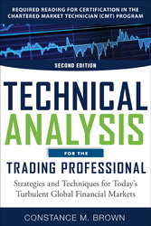 Technical Analysis for the Trading Professional, Second Edition: Strategies and Techniques for Today's Turbulent Global Financial Markets
