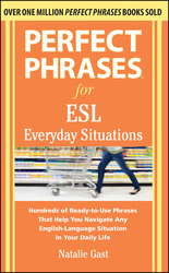 Perfect Phrases for ESL Everyday Situations