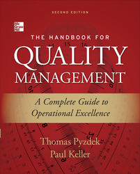 The Handbook for Quality Management, Second Edition