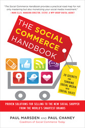 The Social Commerce Handbook: 20 Secrets for Turning Social Media into Social Sales
