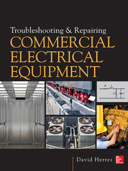Troubleshooting and Repairing Commercial Electrical Equipment