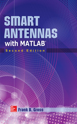 Smart Antennas with MATLAB, Second Edition