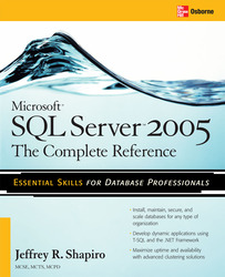 Microsoft SQL Server 2005: The Complete Reference