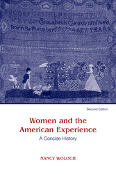 Women and The American Experience, A Concise History