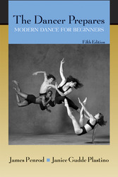 The Dancer Prepares: Modern Dance for Beginners