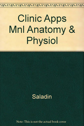 Clinical Applications Manual to accompany Anatomy and Physiology