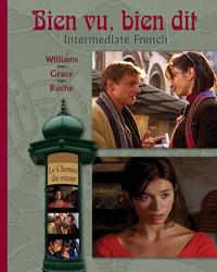 Bien vu, bien dit: Intermediate French