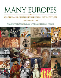 Many Europes: Volume I to 1715