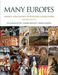 Many Europes: Volume I to 1715