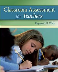 Classroom Assessment for Teachers