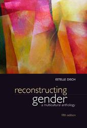 Reconstructing Gender: A Multicultural Anthology